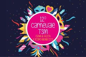 12° Carnevale TSM