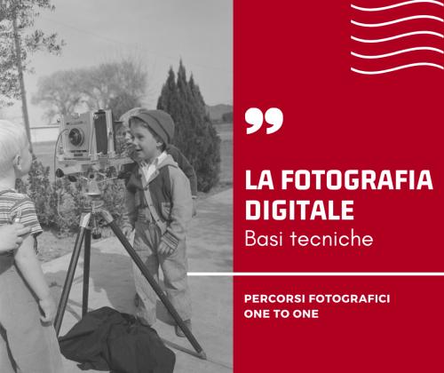 FOTOGRAFIA DIGITALE - Basi tecniche